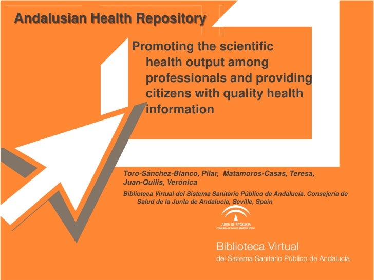 Andalusian Health Repository                 Promoting the scientific                   health output among               ...