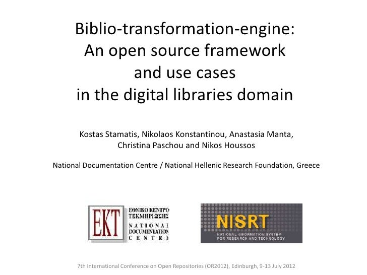Biblio-transformation-engine:       An open source framework               and use cases      in the digital libraries dom...