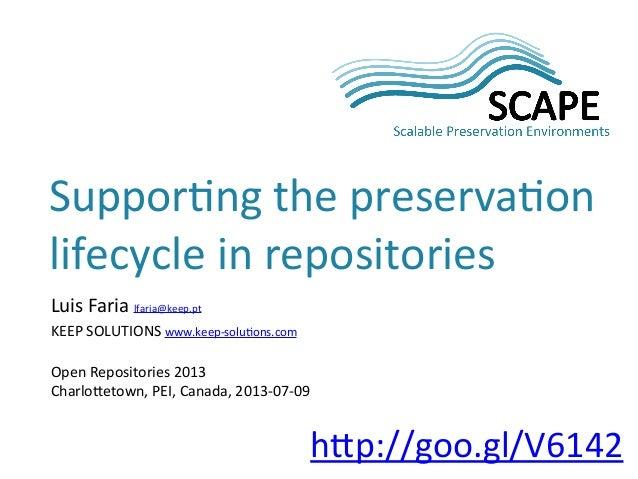 Luis%Faria%lfaria@keep.pt KEEP%SOLUTIONS%www.keep7solu:ons.com Open%Repositories%2013 CharloFetown,%PEI,%Canada,%201370770...