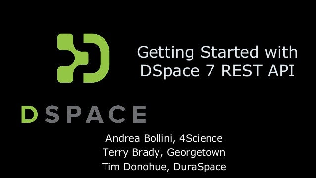 Getting started with DSpace 7 REST API