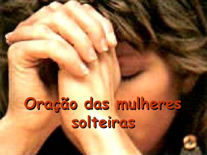 Oração das mulheres solteiras