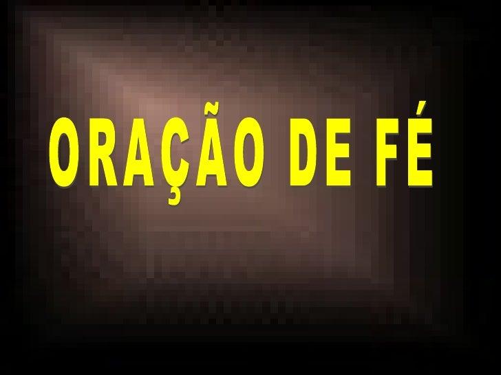 ORAÇÃO DE FÉ
