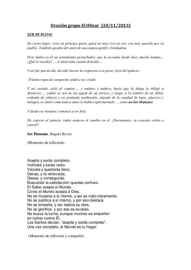 Oración grupo El Olivar (20/11/2013) SER HUMANO: En cierto lugar, vivía un príncipe quien, quizá no muy rico en oro, era m...