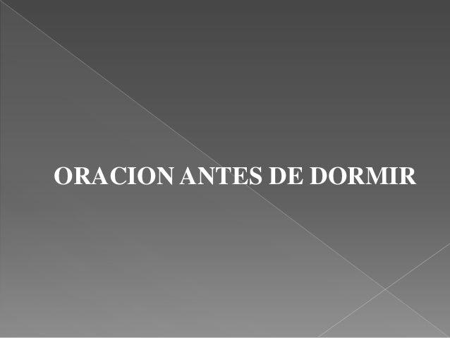 ORACION ANTES DE DORMIR