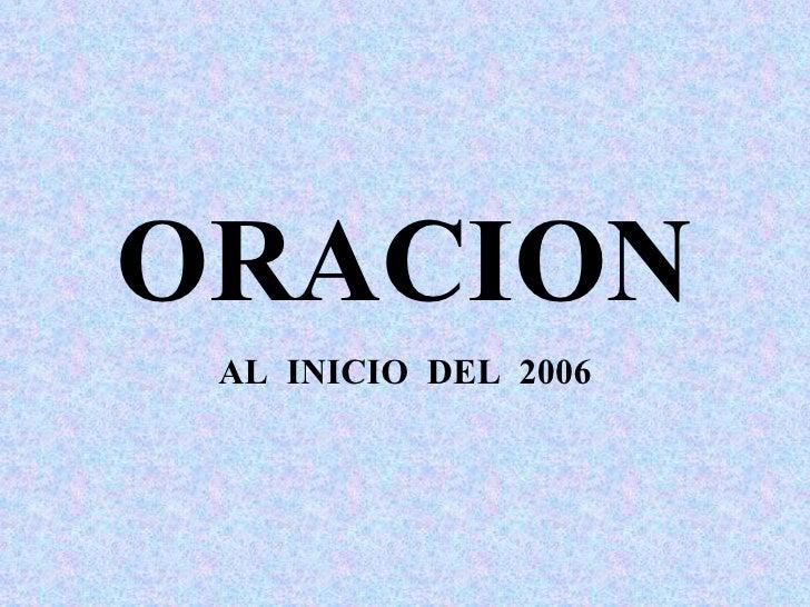 ORACION AL  INICIO  DEL  2006