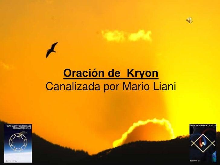 Oración de Kryon<br />Canalizada por Mario Liani<br />