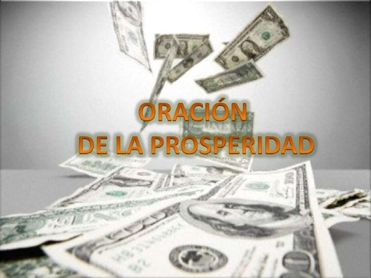 ORACIÓN <br />DE LA PROSPERIDAD<br />