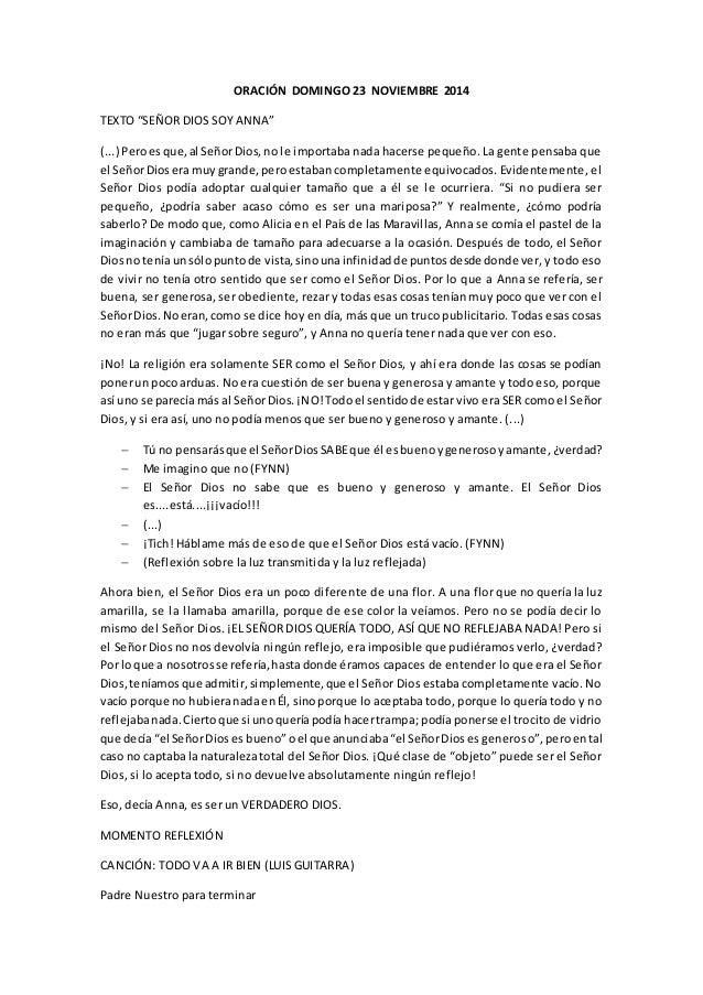 """ORACIÓN DOMINGO 23 NOVIEMBRE 2014  TEXTO """"SEÑOR DIOS SOY ANNA""""  (...) Pero es que, al Señor Dios, no le importaba nada hac..."""