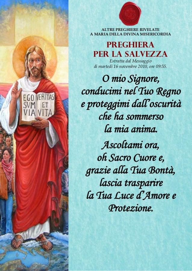ALTRE PREGHIERE RIVELATE  A MARIA DELLA DIVINA MISERICORDIA  Preghiera  per la Salvezza  Estratta dal Messaggio  di marted...