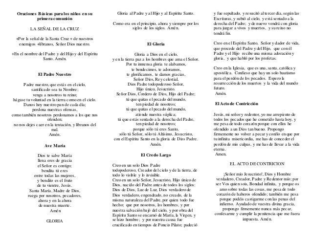 Oraciones Básicas para los niños en su primera comunión LA SEÑAL DE LA CRUZ +Por la señal de la Santa Cruz + de nuestros e...