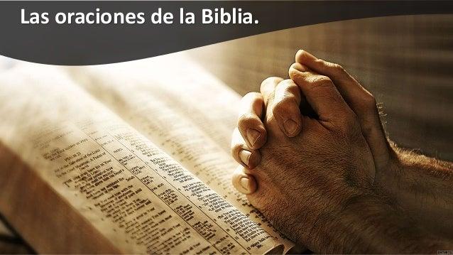 Las oraciones de la Biblia.