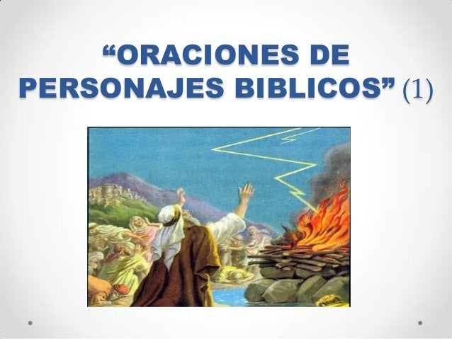 """""""ORACIONES DE PERSONAJES BIBLICOS"""" (1)"""