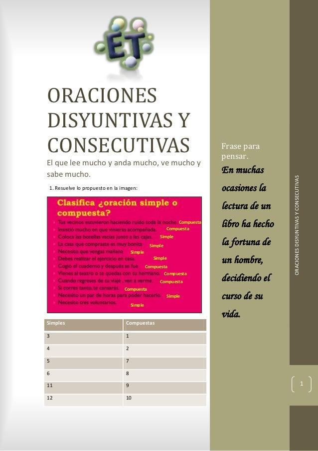 ORACIONESDISYUNTIVAS YCONSECUTIVAS                                                           Frase para                   ...