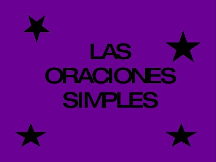 LAS ORACIONES SIMPLES