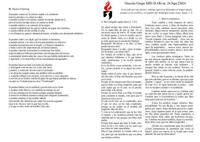 Oración Grupo MJD El Olivar. 24.Sept.2M14  Yo te pido que seas fuerte y valiente, que no te desanimes ni tengas miedo, por...