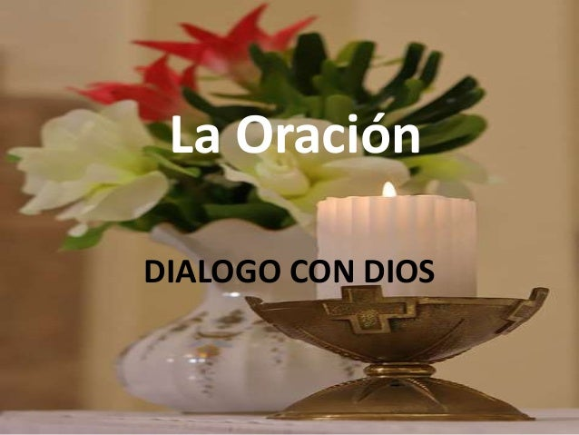 La Oración DIALOGO CON DIOS
