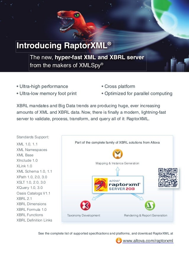Introducing RaptorXML® The new, hyper-fast XML and XBRL server from the makers of XMLSpy®  • Ultra-high performance • Ultr...
