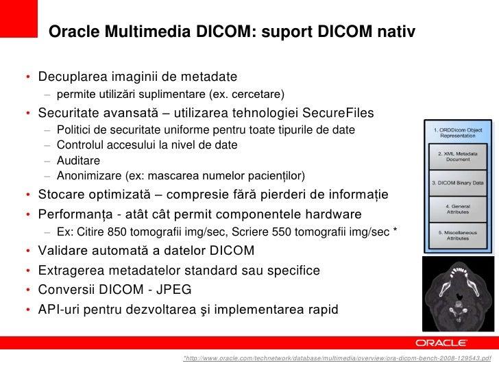 Oracle WebCenter• Platformă colaborativă strategică   – Administrare conţinut nestructurat (documente, imagini)• Funcţii m...