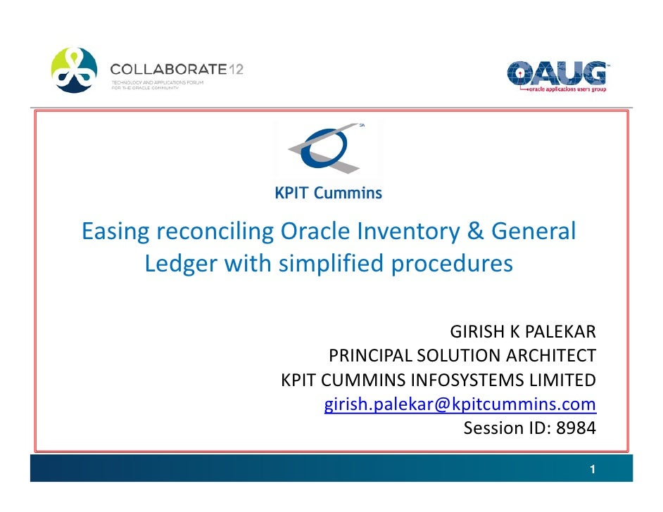 Easing reconciling Oracle Inventory & General      Ledger with simplified procedures                                      ...