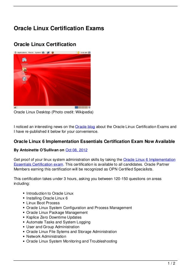 Oracle Linux Certification ExamsOracle Linux CertificationOracle Linux Desktop (Photo credit: Wikipedia)I noticed an inter...