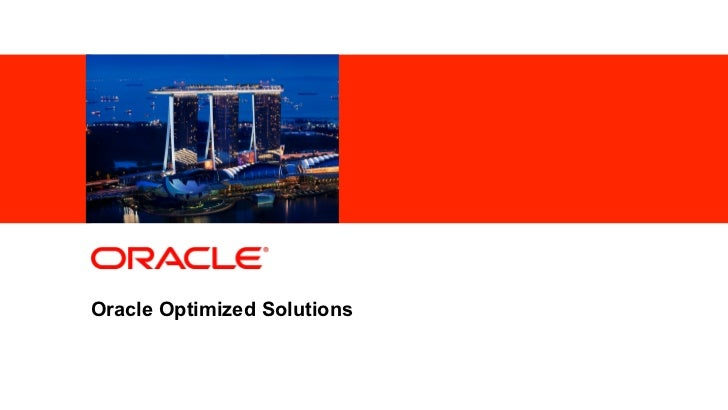 <Insert Picture Here>Oracle Optimized SolutionsOracle Asia Pacific Executive Partner Forum 2011