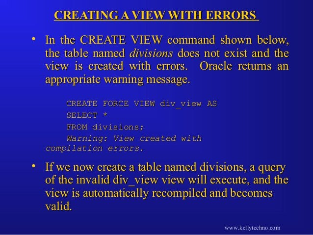 CREATING A VIEW WITH ERRORSCREATING A VIEW WITH ERRORS • In the CREATE VIEW command shown below,In the CREATE VIEW command...
