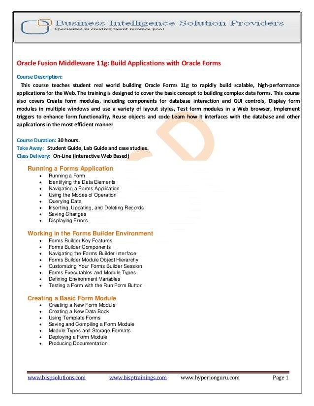 www.bispsolutions.com www.bisptrainings.com www.hyperionguru.com Page 1 Oracle Fusion Middleware 11g: Build Applications w...