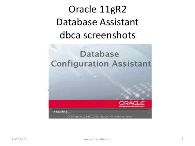 Oracle 11gR2 Database Assistant dbca screenshots  15/11/2013  www.simonalsa.com  1