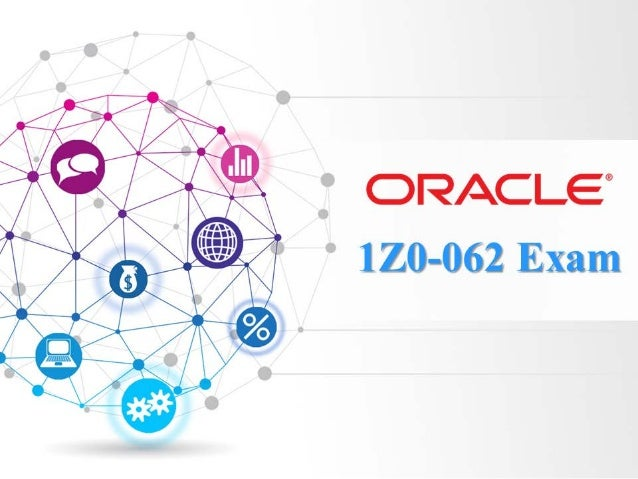 Oracle 1Z0-062 Exam Quick Facts & Preparation