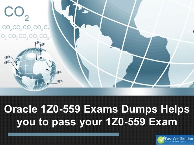Oracle 1Z0-559 Exams Dumps Helps you to pass your 1Z0-559 Exam