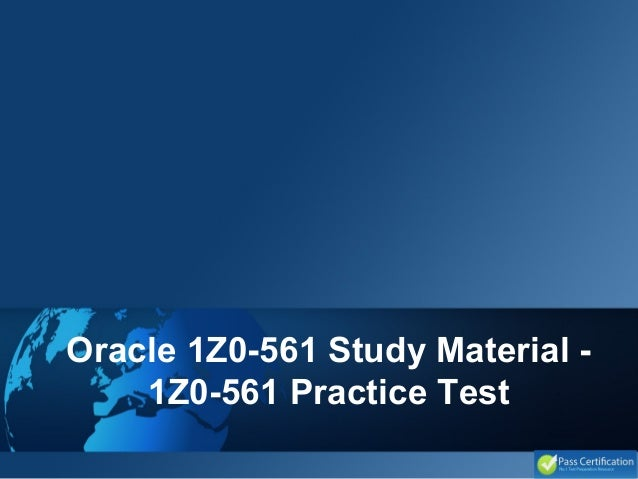 Oracle 1Z0-561 Study Material - 1Z0-561 Practice Test