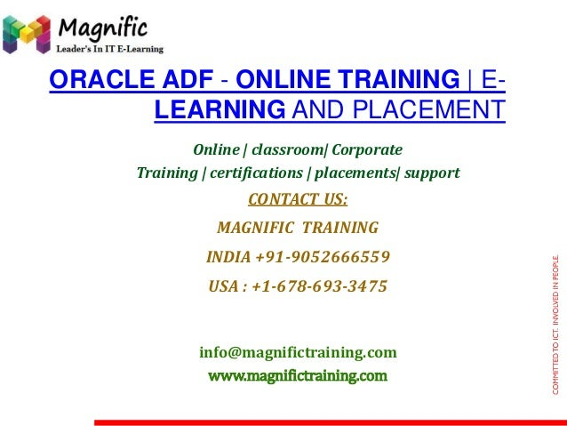 ORACLE ADF - ONLINE TRAINING | E- LEARNING AND PLACEMENT Online | classroom| Corporate Training | certifications | placeme...