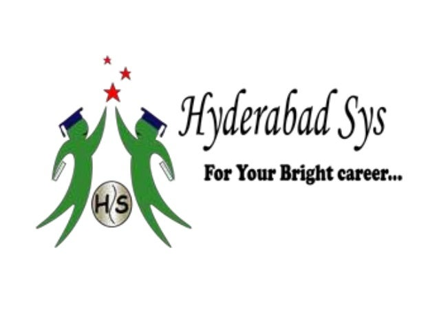 Hyderabadsys Online Training Institute ensuring accomplished carrier in IT Industry. Hyderabadsys provides best online tra...