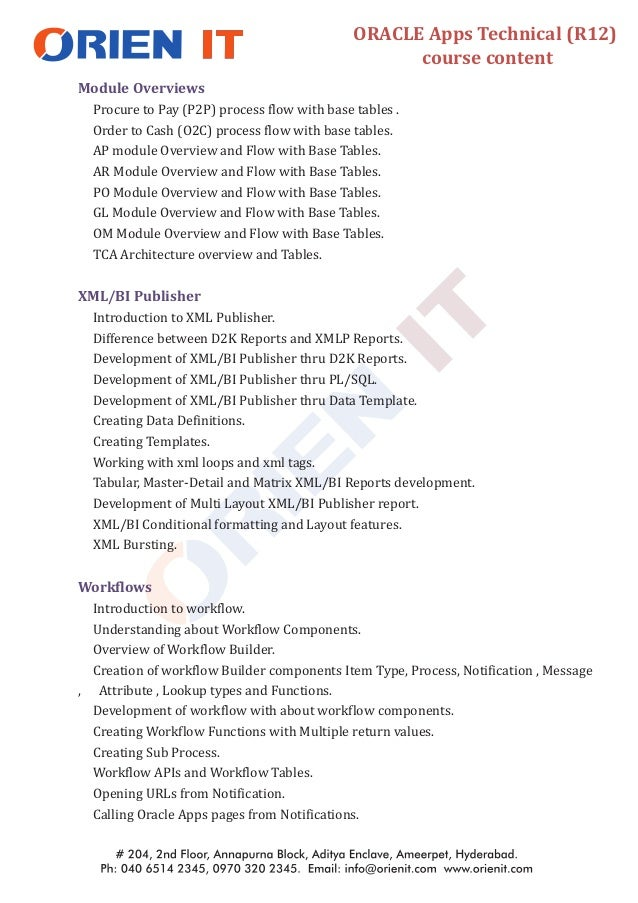 Module Overviews XML/BI Publisher Workflows Procure to Pay (P2P) process flow with base tables . Order to Cash (O2C) proce...