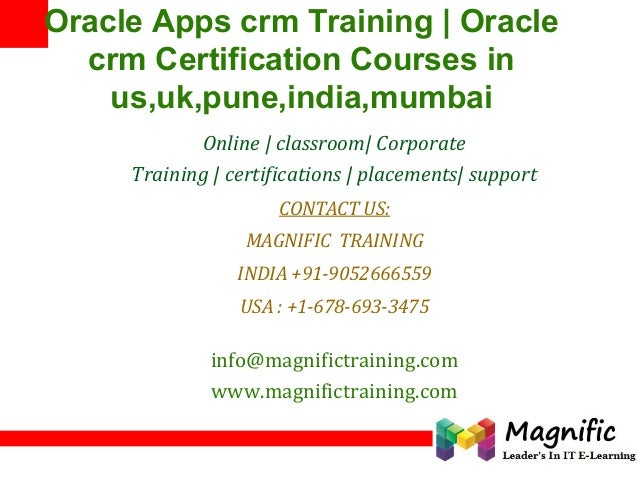 1 Oracle Apps crm Training | Oracle crm Certification Courses in us,uk,pune,india,mumbai Online | classroom| Corporate Tra...