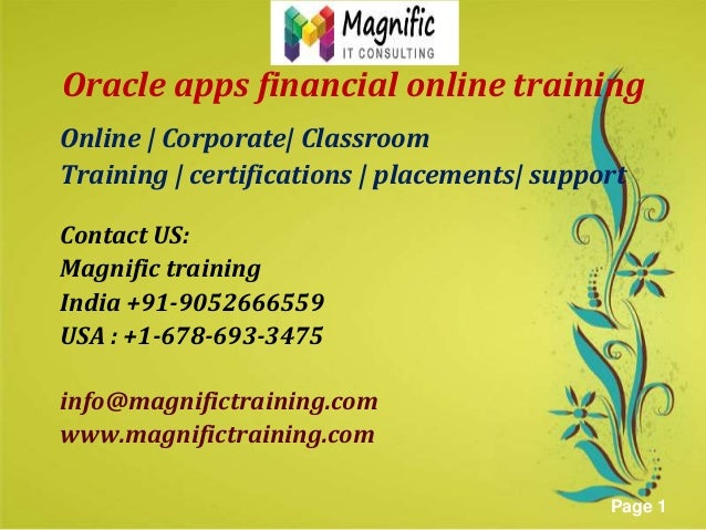 Oracle apps financial online training Online | Corporate| Classroom Training | certifications | placements| support Contac...