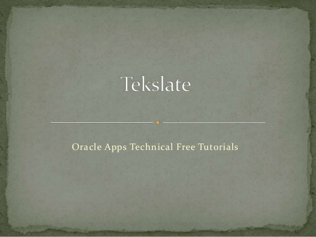 Oracle Apps Technical Free Tutorials