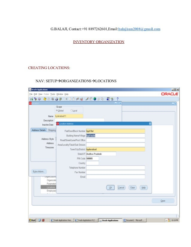 G.BALAJI, Contact:+91 8897262601,Email:balajisun2008@gmail.com                      INVENTORY ORGANIZATIONCREATING LOCATIO...