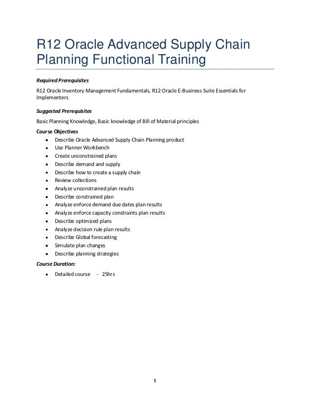 R12 Oracle Advanced Supply Chain Planning Functional Training Required Prerequisites R12 Oracle Inventory Management Funda...