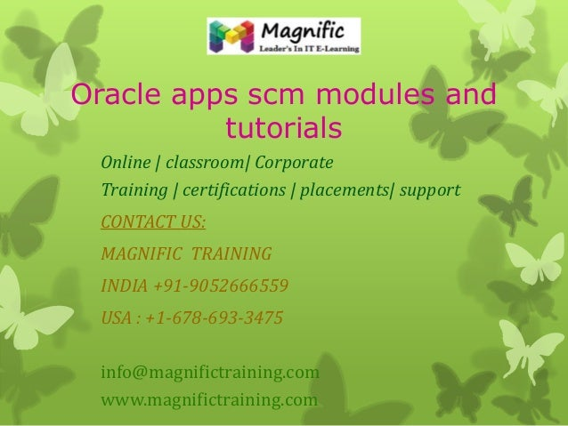 Oracle apps scm modules and tutorials Online   classroom  Corporate Training   certifications   placements  support CONTAC...
