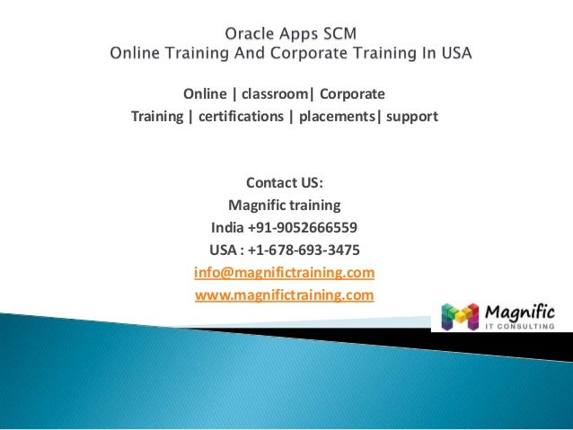 Oracle Apps Scm Online Training Certification Training-Magnific Train…