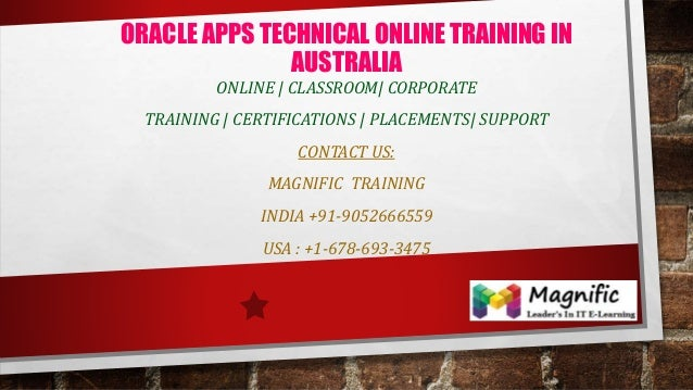 ORACLE APPS TECHNICAL ONLINE TRAINING IN AUSTRALIA ONLINE | CLASSROOM| CORPORATE TRAINING | CERTIFICATIONS | PLACEMENTS| S...