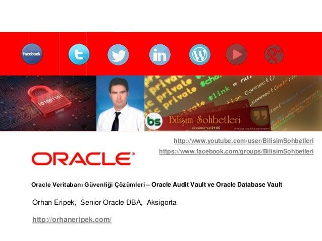 Oracle Audit Vault & Database Vault Slide 2