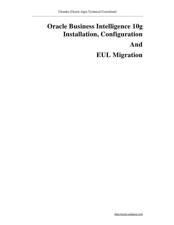 Chandra [Oracle Apps Technical Consultant]Oracle Business Intelligence 10g    Installation, Configuration                 ...