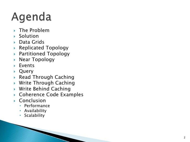 Oracle Coherence – How to Write an Agenda Template