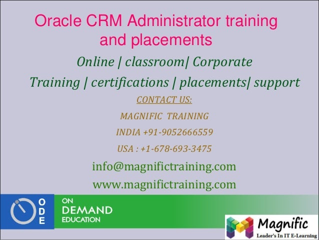 Oracle CRM Administrator training and placements Online   classroom  Corporate Training   certifications   placements  sup...
