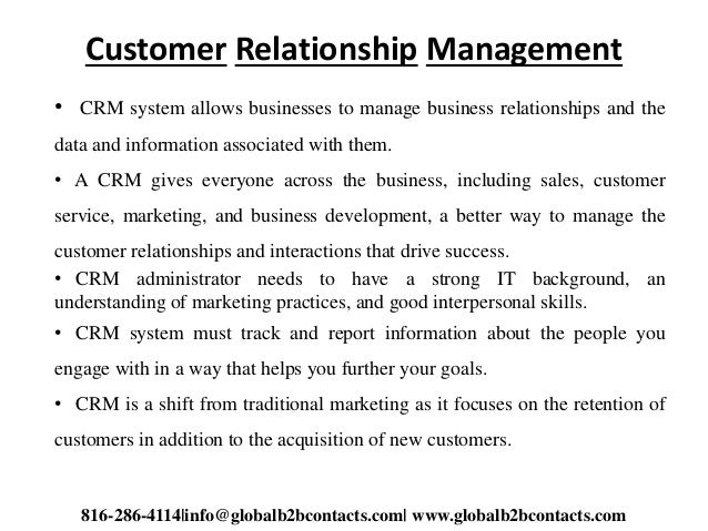 Customer Relationship Management • CRM system allows businesses to manage business relationships and the data and informat...