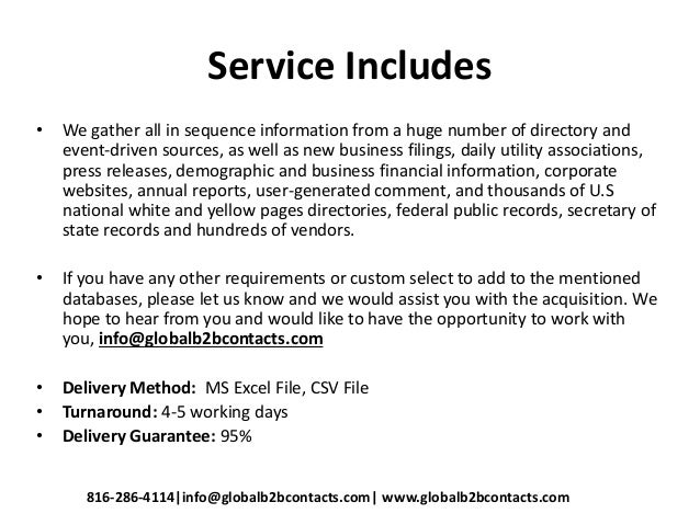 Service Includes • We gather all in sequence information from a huge number of directory and event-driven sources, as well...