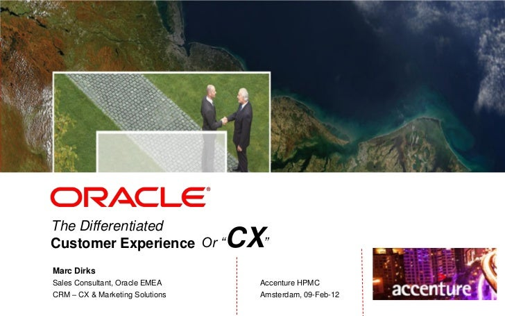 """<Insert Picture Here>             Sistene             chapelThe DifferentiatedCustomer Experience Or """"         CX""""Marc Dir..."""