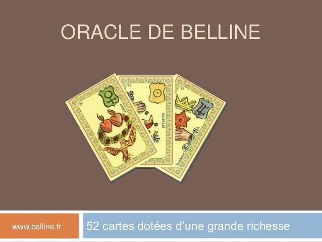 ORACLE DE BELLINE 52 cartes dotées d'une grande richessewww.belline.fr